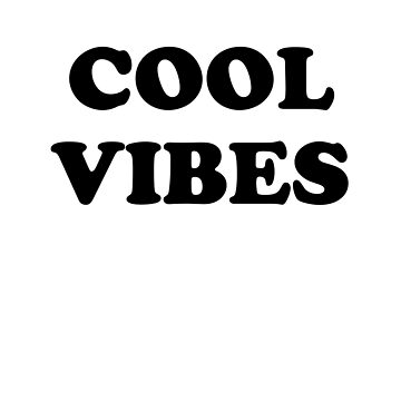 cool vibes  by Wunderking