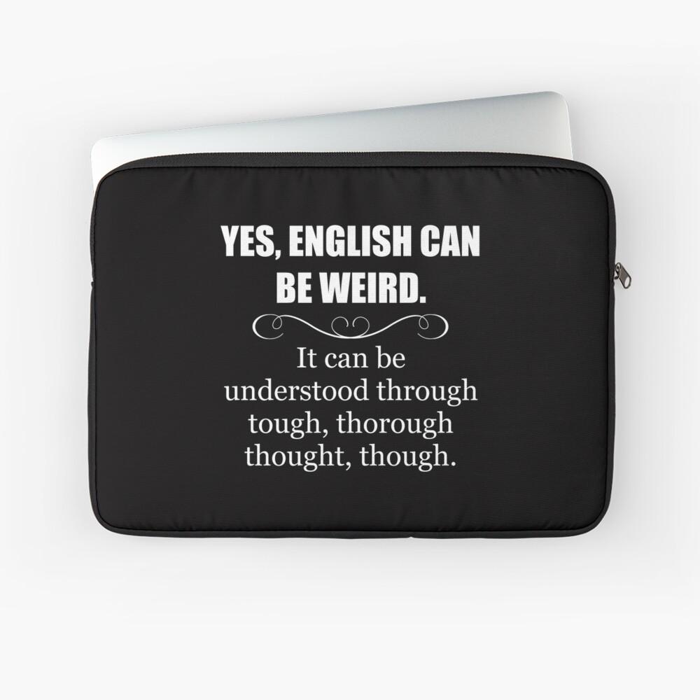 Englisch kann seltsam sein - lustige Lehrer-Anerkennungs-Geschenke - englische Sprache Laptoptasche