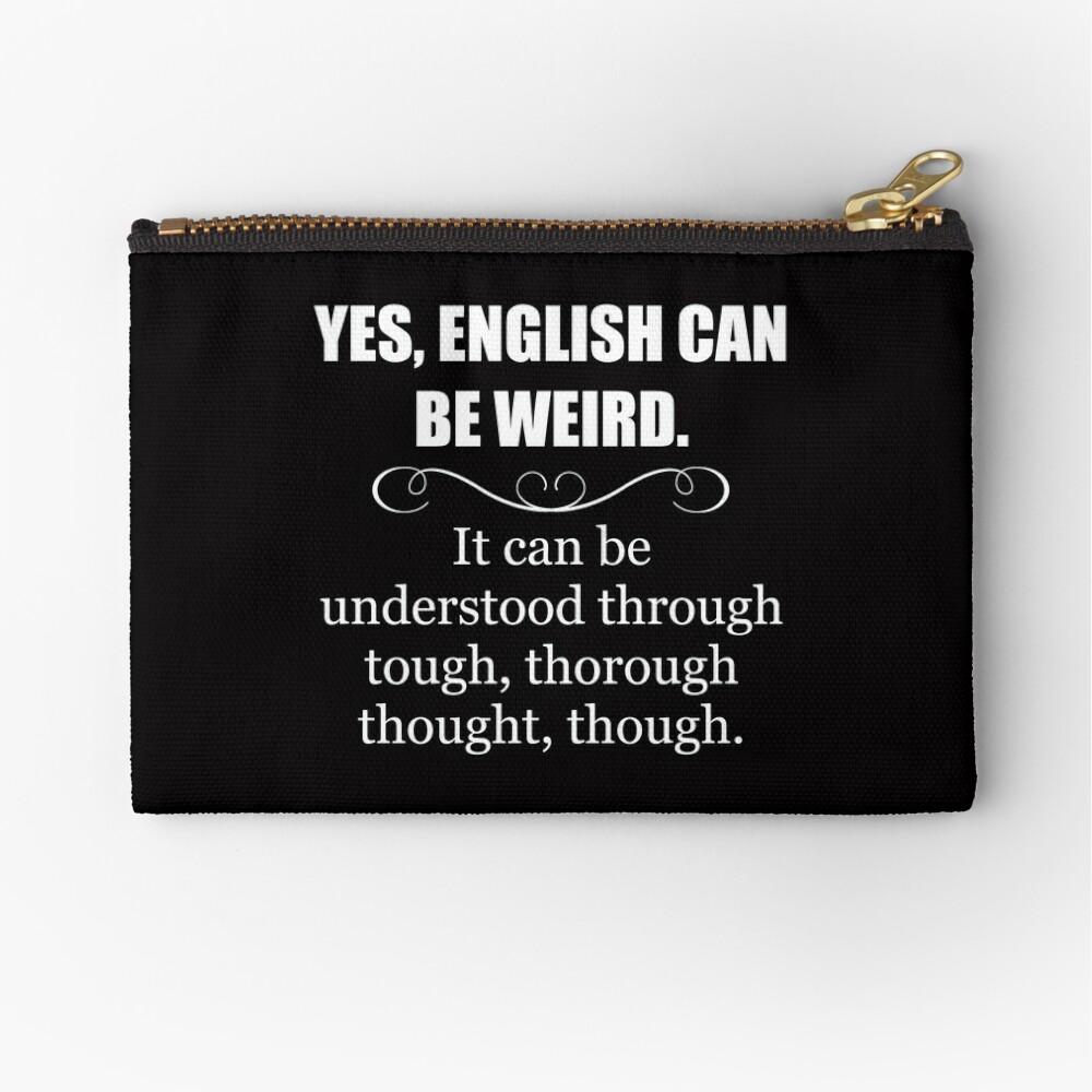 Englisch kann seltsam sein - lustige Lehrer-Anerkennungs-Geschenke - englische Sprache Täschchen