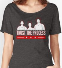 Trust the Process Women's Relaxed Fit T-Shirt