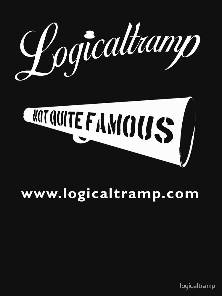 T-Shirt Logicaltramp Not Quite Famous by logicaltramp