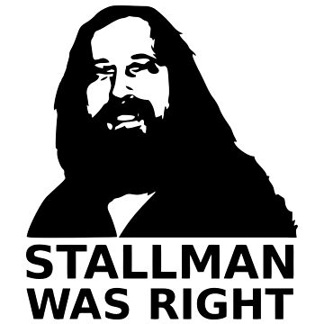 Stallman was right by orinemaster