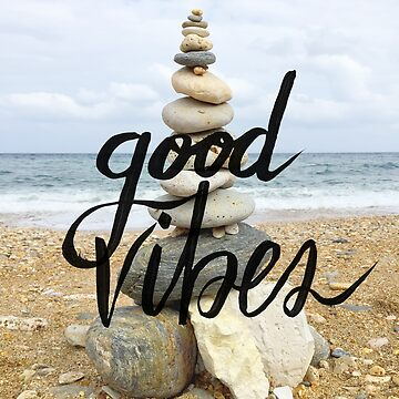 Good Vibes - Rock balancing by notsniwart