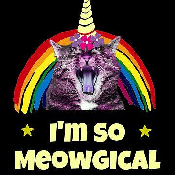 Funny Im So Meowgical Cat Unicorn  by SharkaSplat