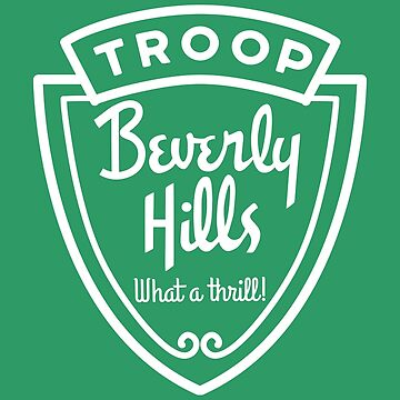 Troop Beverly Hills by kellabell9