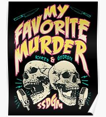 My Favorite Murder Tour Shirt Poster
