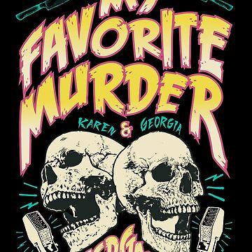 My Favorite Murder Tour Shirt by Batg1rl