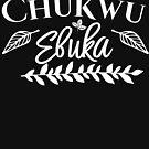 Chukwu Ebuka - Igbo Christian inspired T-Shirt ( white Text) by Learn Igbo Now