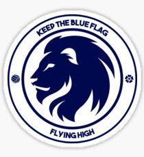 Keep the Blue Flag Flying High Sticker