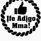 Ife adigo mma - Igbo Inspired T-shirt by Learn Igbo Now