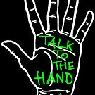 Talk to the hand by Azzurra