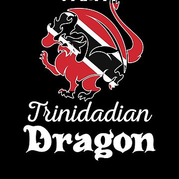 Dragon Trinidadian Flag Trinidad  by countryflags