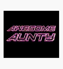Awesome Aunty Photographic Print
