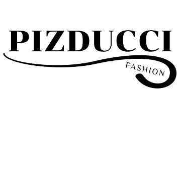 PIZDUCCI fashion by DaliusD