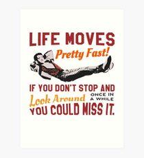 Speichern Sie Ferris, das Leben bewegt sich ziemlich schnell Zitat, berühmte 80er Jahre High School T-Shirt, Original Kunstdruck