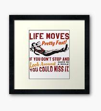Speichern Sie Ferris, das Leben bewegt sich ziemlich schnell Zitat, berühmte 80er Jahre High School T-Shirt, Original Gerahmtes Wandbild