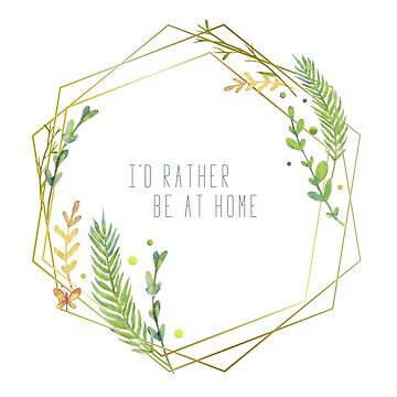 I'd rather be at home by heroics