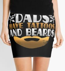 Awesome Dads Have Tattoos and Beards Mini Skirt