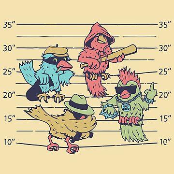 BIRD CRIMINALS by gotoup