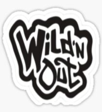 Wild and out Sticker
