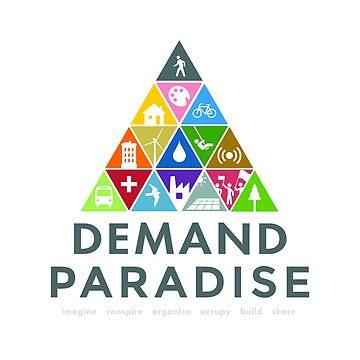 Demand Paradise by universaldec