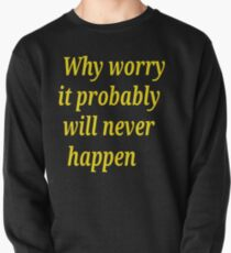 Positive Thinking  Pullover