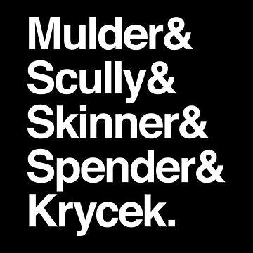 The X-Files in Helvetica - Mulder & Scully & Skinner & Spender & Krycek by sixhours
