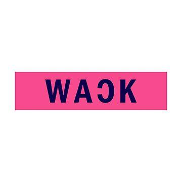 WACK by TomassS