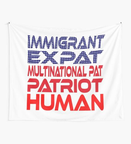 Multinational Thoughts on Our Patriotism: Immigrant Wall Tapestry
