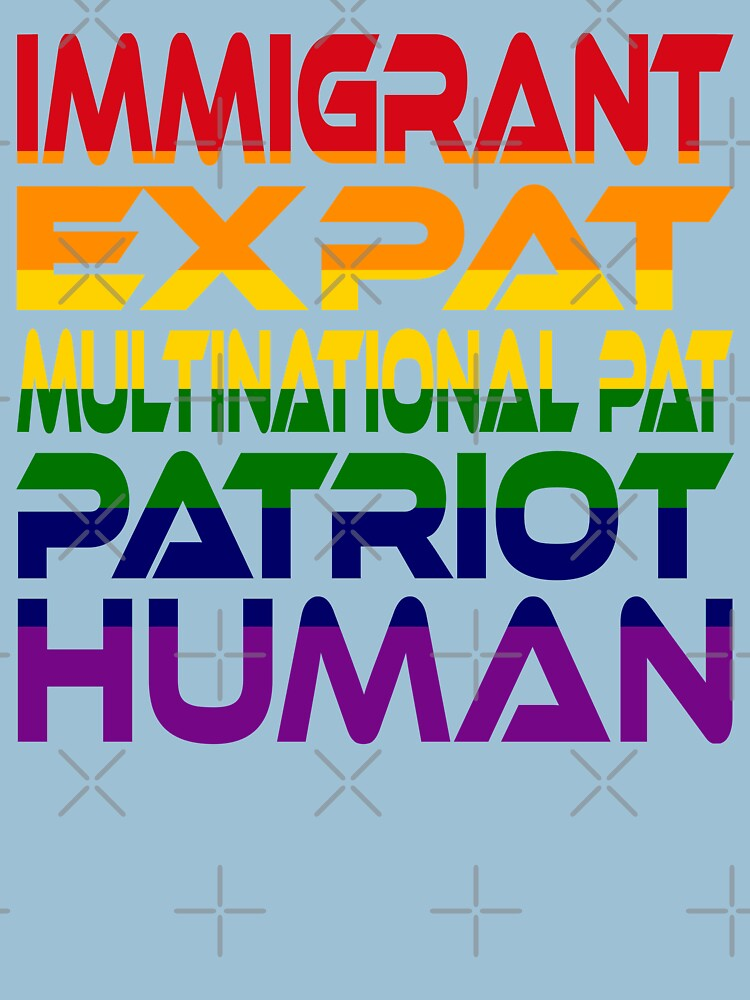 #OurPatriotism: Immigrant...Human (Rainbow) by Onjena Yo by carbonfibreme