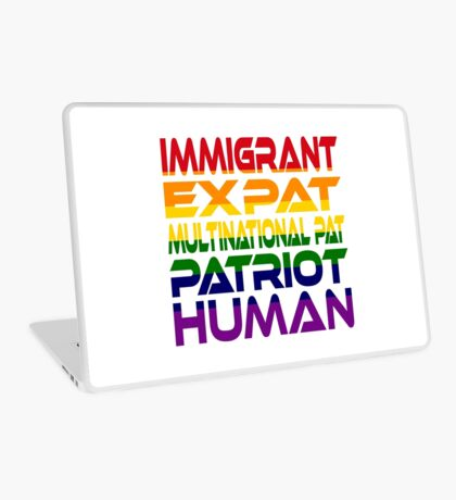 Multinational Thoughts on Our Patriotism: Immigrant (Rainbow) Laptop Skin