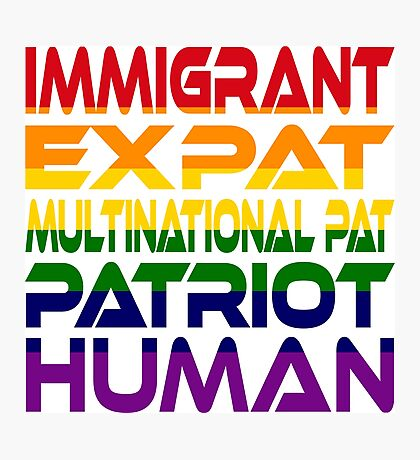 Multinational Thoughts on Our Patriotism: Immigrant (Rainbow) Photographic Print