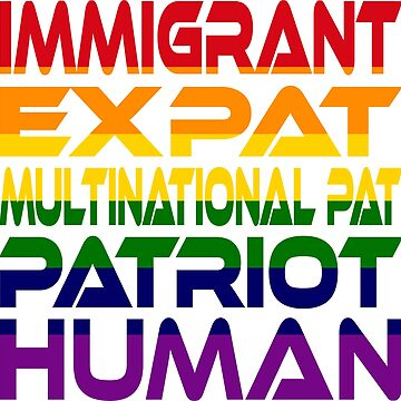 Multinational Thoughts on Our Patriotism: Immigrant (Rainbow) by carbonfibreme