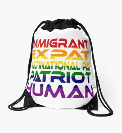 Multinational Thoughts on Our Patriotism: Immigrant (Rainbow) Drawstring Bag