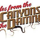 Tales from the Canyons of the Damned Logo by canyonsofthedam