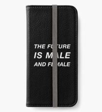 The Future is Male and Female iPhone Wallet/Case/Skin