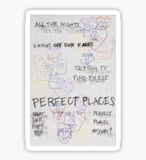 perfect places Sticker
