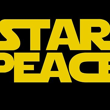 STAR PEACE (Yellow letters - Star Wars funny parody) by From-Now-On