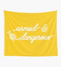 armed & dangerous Wall Tapestry