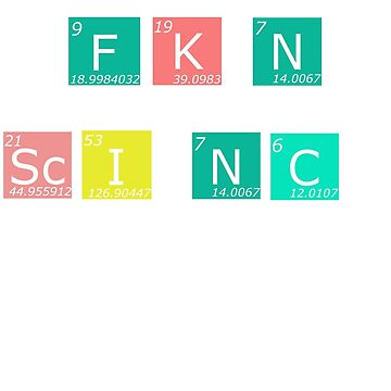 FK'N Science shirt! by richobullet
