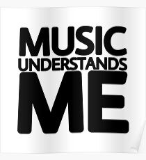 music understands me Poster