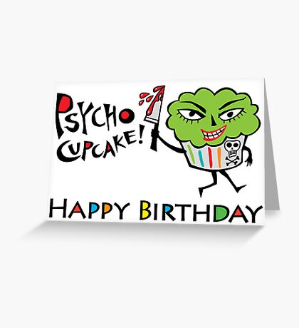 Psycho Cupcake Birthday - Card Greeting Card