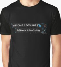 deviant or machine? Graphic T-Shirt