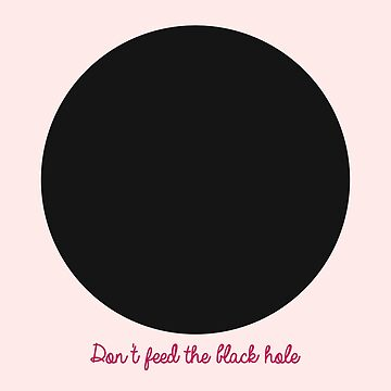 Don't feed the black hole by FreakC