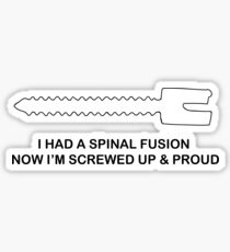 Screwed Up Spinal Fusion Scoliosis Sticker