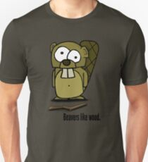 Beavers like wood. Unisex T-Shirt