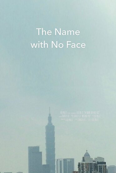 The Name with No Face Movie Poster by evelynnlee