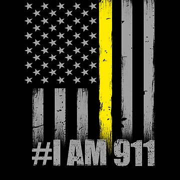 911 Dispatcher Thin Gold Line Flag I Am 911 by bluelinegear