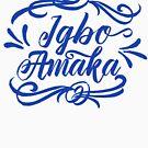 Igbo Amaka : Igbo inspired T-shirt . Blue text  by Learn Igbo Now