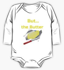BUT...Butter The Less Spread The Better One Piece - Long Sleeve